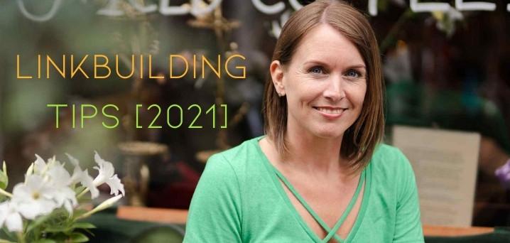linkbuilding tips 2021 Birdwing Digital